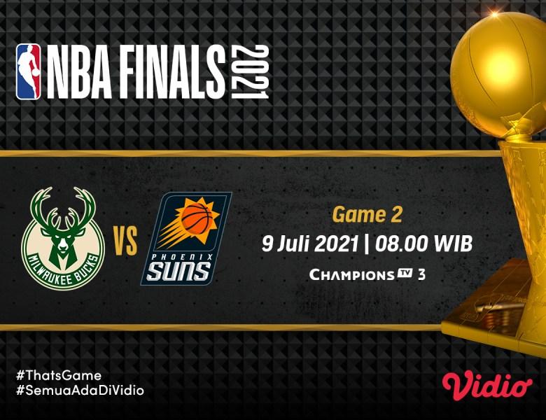 Jadwal dan Link Live Streaming Final NBA 2021 Gim 2: Phoenix Suns vs Milwaukee Bucks