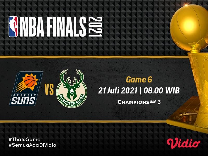 Jadwal dan Link Live Streaming Final NBA 2021 Game 6 Milwaukee Bucks vs Phoenix Suns