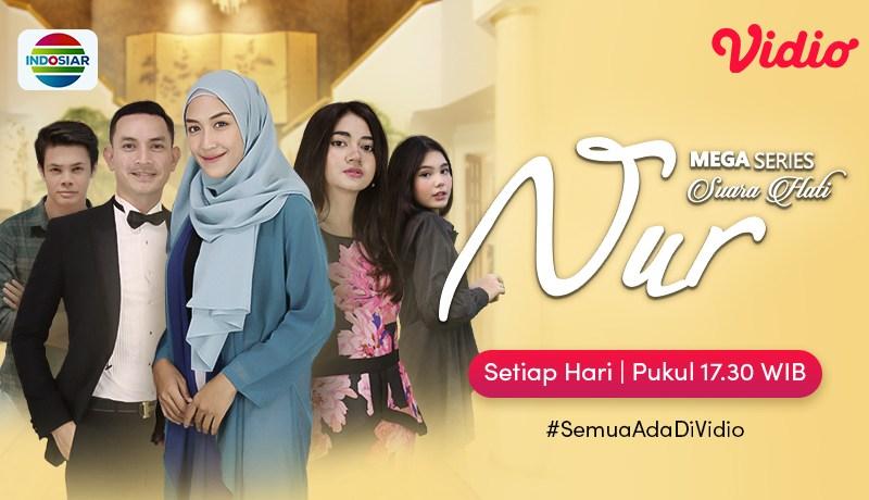 Streaming Mega Series Suara Hati Istri Nur, Perjuangan Nur Mendapatkan Hak untuk Anaknya