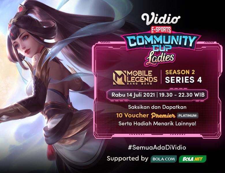 Ayo Streaming Vidio Community Cup Ladies Season 2 Mobile Legends Series 4