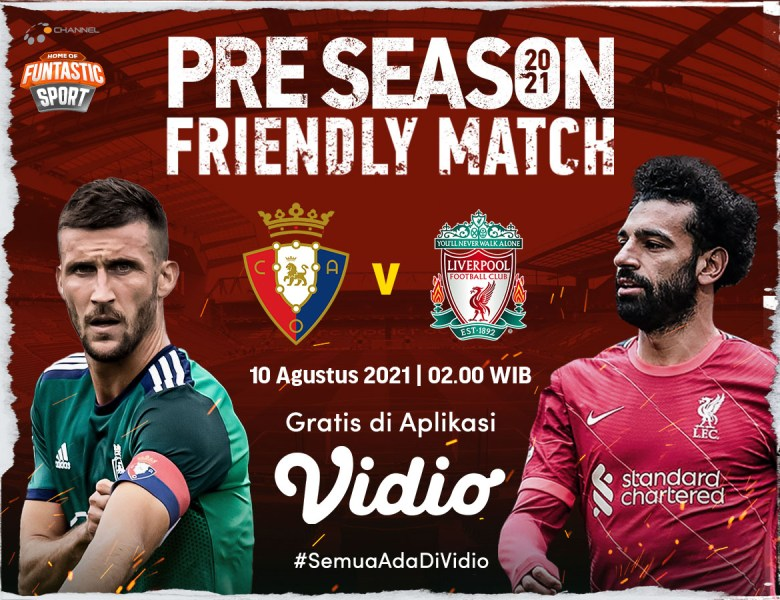 Link Live Streaming Pramusim 2021: Liverpool vs Osasuna