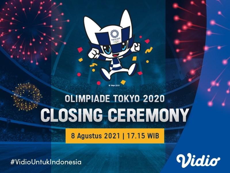 Live Streaming Closing Ceremony Olimpiade Tokyo 2020