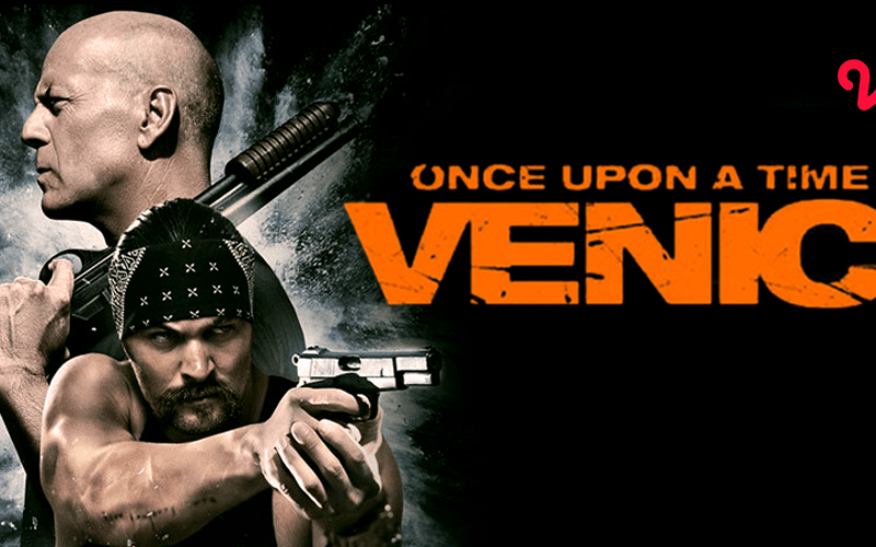 Fakta Tentang Bruce Willis Pemeran Steve Ford di Film Once Upon a Time in Venice