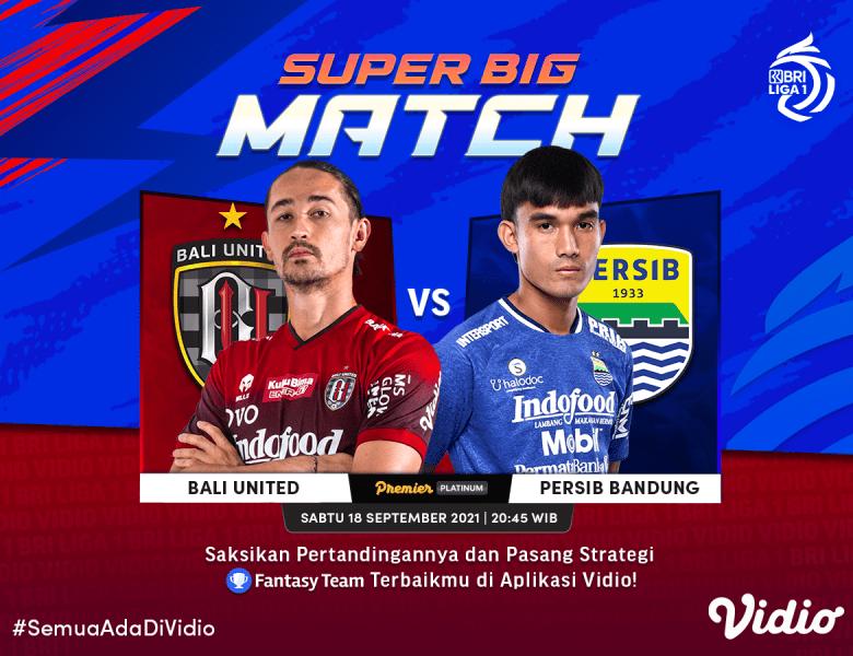 Nonton BRI Liga 1 2021 Big Match Bali United Vs Persib
