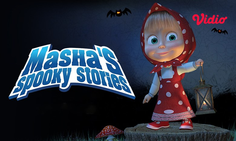 Nonton Masha's Spooky Stories di Vidio, Dengar Kisah-Kisah Menyeramkan dari Masha!