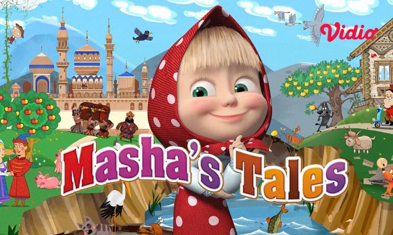 Nonton Masha's Tales di Vidio! Kumpulan Dongeng Terbaik Masha and The Bear