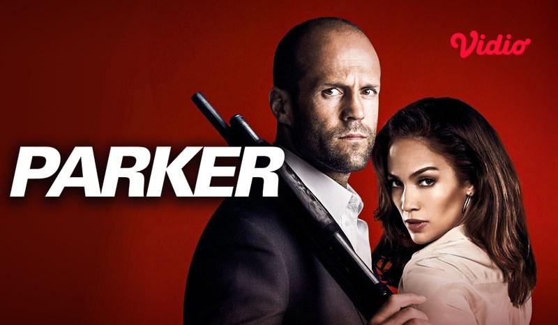 Sinopsis Film Parker, Film Aksi yang diperankan Aktor Jason Statham