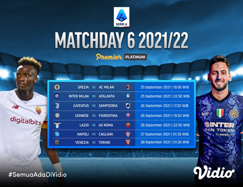 Jadwal dan Link Live Streaming Serie A Italia 2021 Pekan 6
