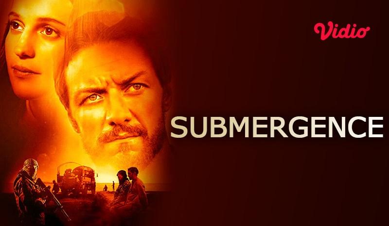 Sinopsis Film Submergence, Kisah Cinta Danny dan James Berjuang Untuk Hidup di Kegelapan