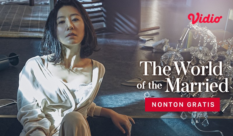 Cara Nonton Drama The World of the Married Gratis di Vidio!
