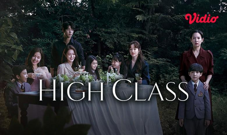 Review Singkat Drama Korea High Class yang Baru Tayang di Vidio!
