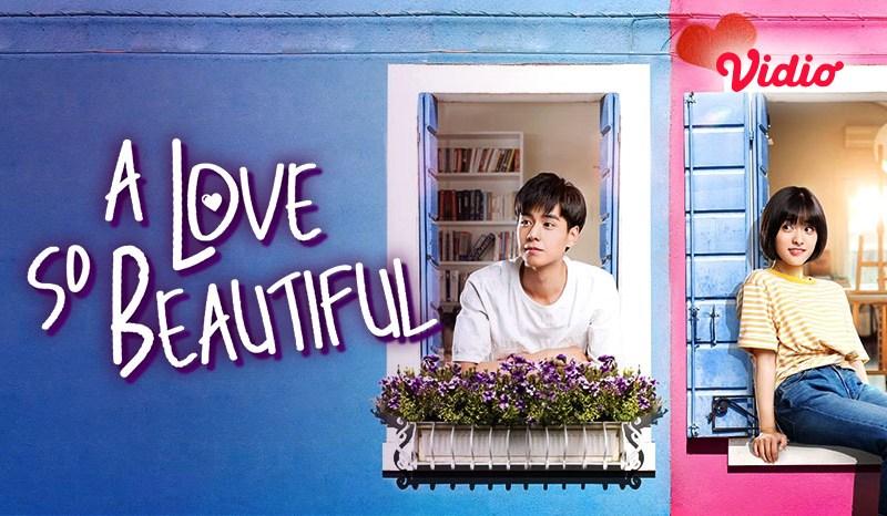 Sinopsis A Love So Beautiful, Drama China yang Bikin Baper