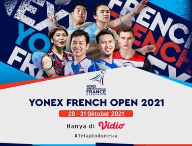 Saksikan Live Streaming YONEX French Open 2021 di Vidio