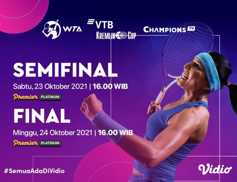 Live Streaming WTA Tour VTB Kremlin Cup 2021 Semifinal dan Final