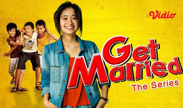 Nonton Get Married The Series, Generasi 90an Pasti Kangen!