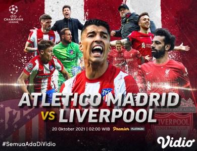 Live Streaming Liga Champions, Laga Panas Atletico Vs Liverpool