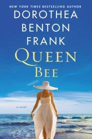 Queen+Bee_dorothea+benton+frank
