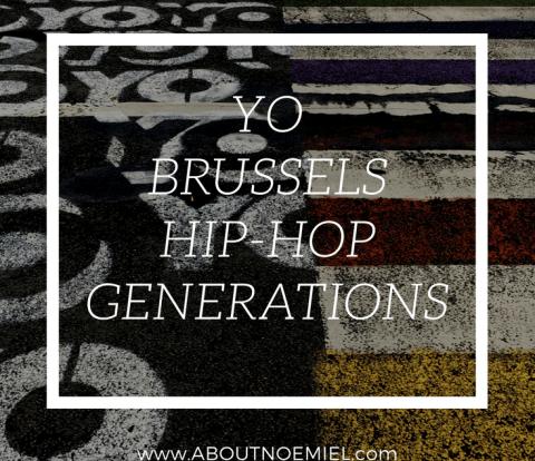 YO BRUSSELS HIPHOP GENERATIONS aboutnoemiel pinterest