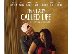 Check out the all new poster for Kayode Kasum's 'This Lady Called Life'