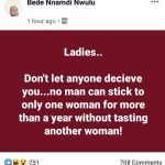 """""""No Man Can Stick To Only One Woman For More Than A Year"""" Nigerian Man Tells Women"""