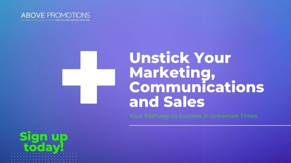 Above Promotions Unstick Your Marketing Communications and Sales Review Package for Business Success