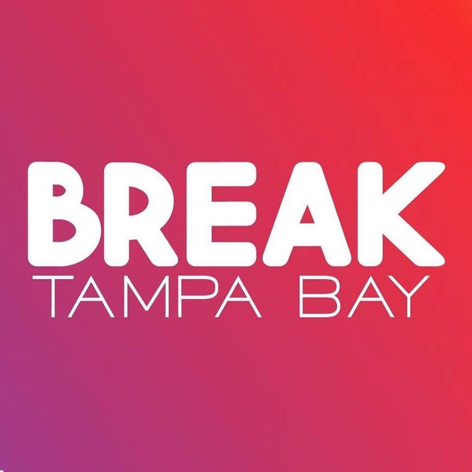 Break Tampa Bay Sponsor Above Promotions#BREAKTAMPABAY