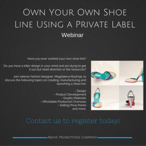 Own Your Own Shoe Line Using a Private Label Webinar