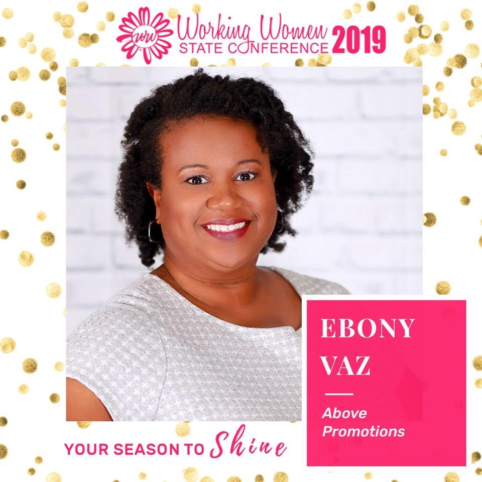 Working Women State Conference flyer with Ebony Vaz of Above Promotions