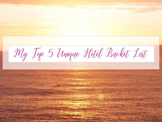 Hotel bucket list
