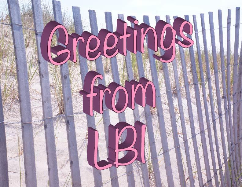 Greetings From LBI