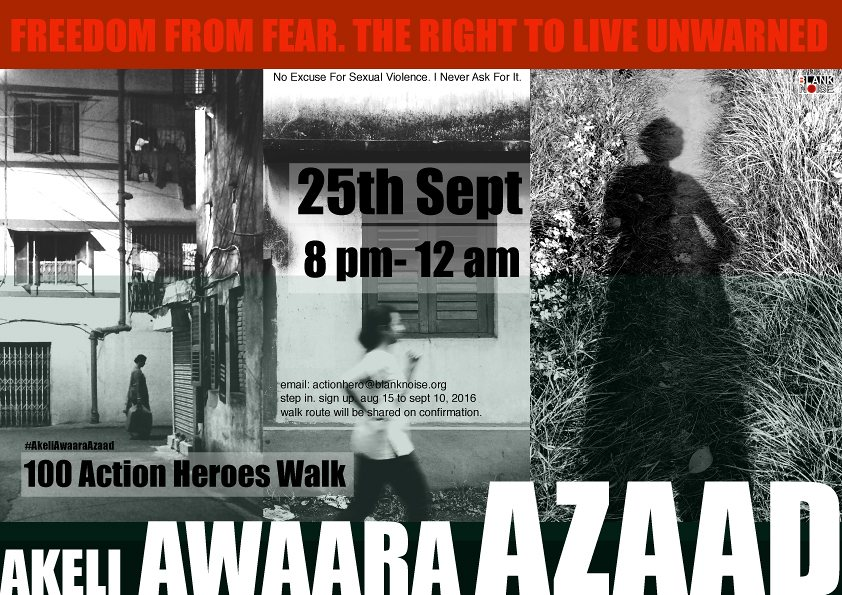 Facebook Twitter Pinterest A Blank Noise poster demanding freedom from fear and the right to live unwarned. Akeli Awaara Azaad means to be alone, an unattached wanderer and free. Photograph: blanknoise.org