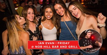 Friday Nights w/ Dj IAN EVAN at Nob Hill Bar and Grill