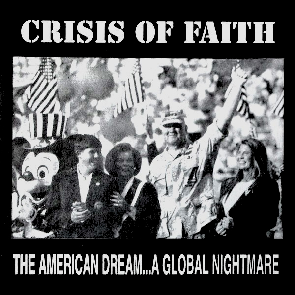 "Crisis of Faith ""The American Dream... A Global Nightmare"""