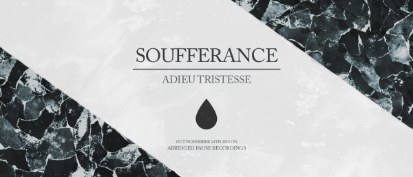 "APR8: Soufferance ""Adieu Tristesse"""