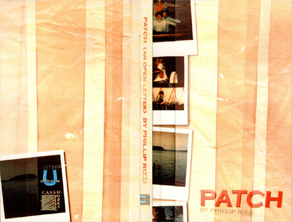 """C.A.S.S. Works 8º - Phillip Rizzi's """"Patch"""" book, 1998. Co-released with Utilitarian Press"""