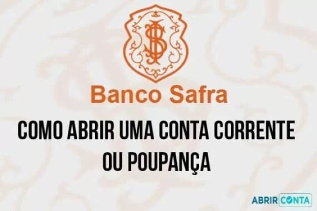 Como Abrir Conta no Banco Safra
