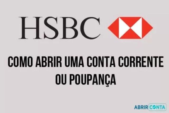 Como abrir uma conta corrente ou poupança no Banco HSBC