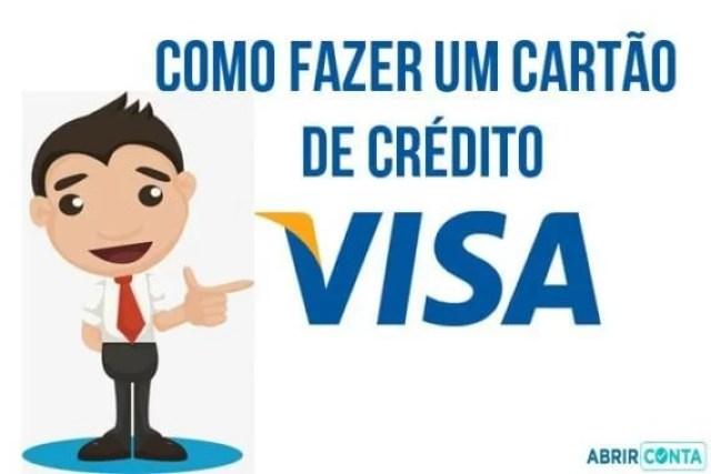 Como fazer um cartão de crédito Visa?