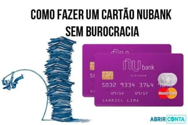 Como fazer um cartão Nubank sem burocracia