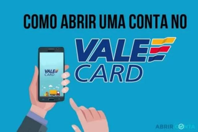 Como abrir uma conta no Valecard?