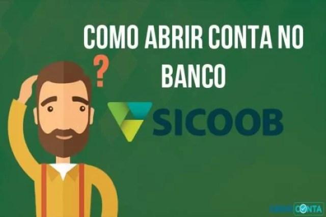 Como abrir conta no banco sicoob?