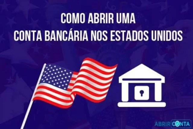 Como abrir uma conta bancária nos EUA?