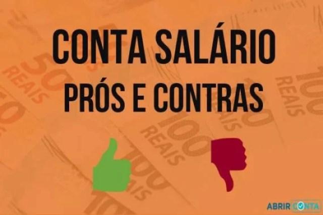 Conta salário – Prós e contras
