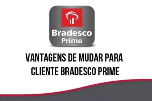 Vantagens de mudar para cliente Bradesco Prime