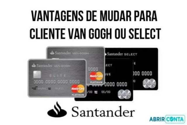 Vantagens de mudar para cliente Santander Van Gogh ou Select