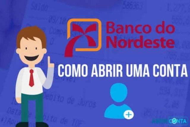 Como abrir conta no Banco Nordeste