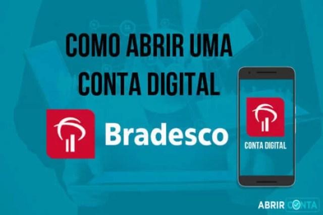 Como abrir uma conta digital no Bradesco?