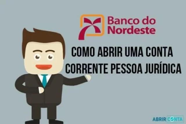 Como Abrir Conta PJ no Banco do Nordeste?