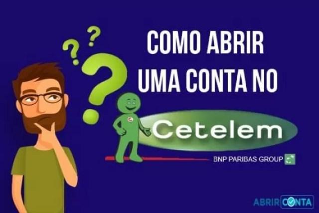 Como abrir uma conta no Cetelem?