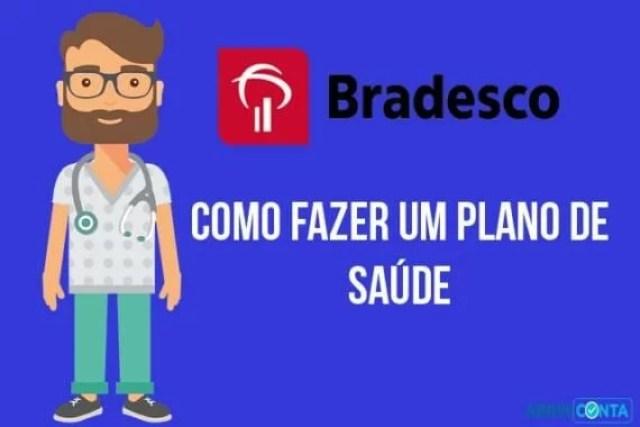 Como fazer um plano de saúde do Bradesco?